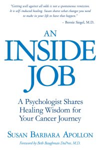 An Inside Job For Healing Cancer