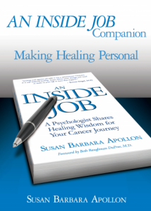 An Inside Job for Healing Cancer Companion Book