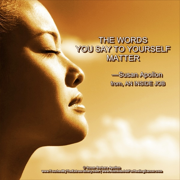 The Words You Say To Yourself Matter…