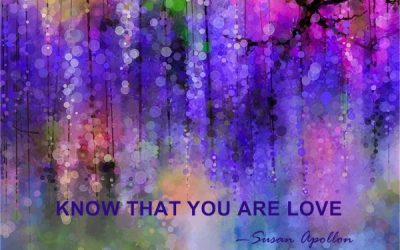 Know That You Are Love…