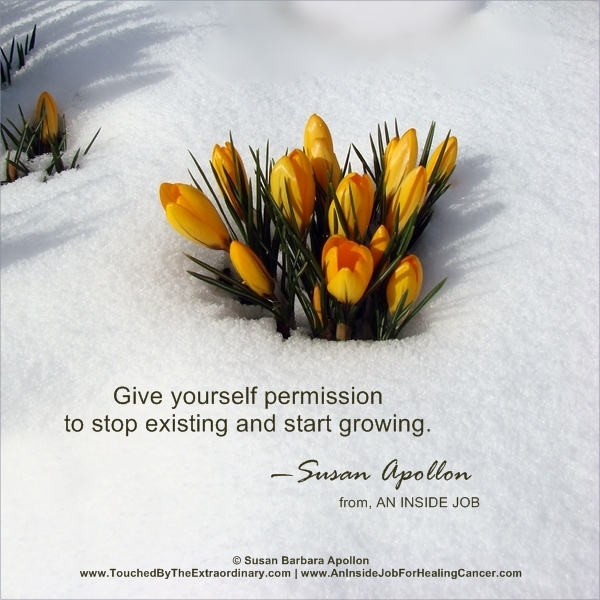 Give yourself permission to stop existing and start growing…
