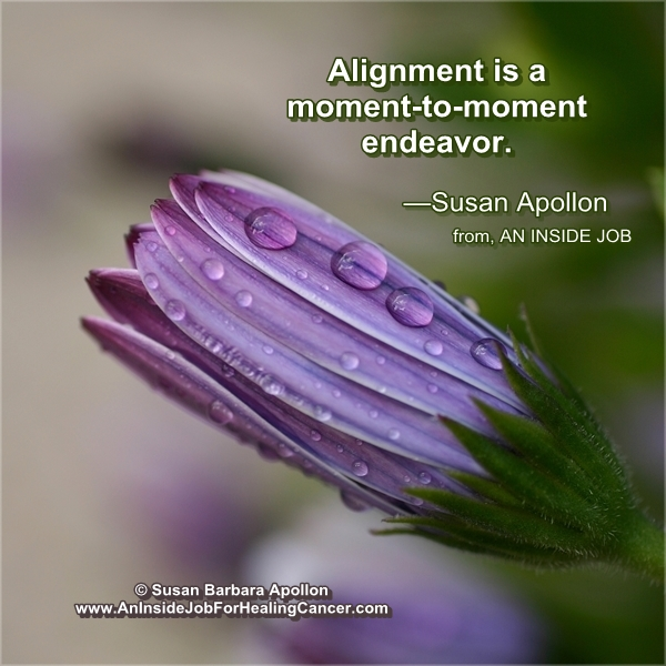 Alignment is a moment-to-moment endeavor…