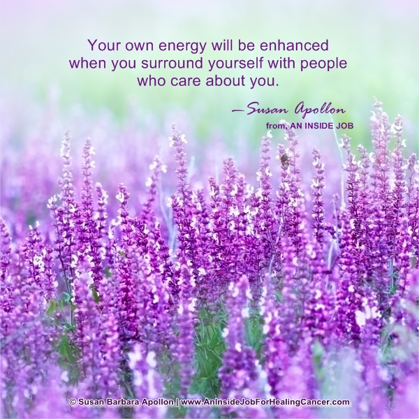 Surround yourself with people who care…