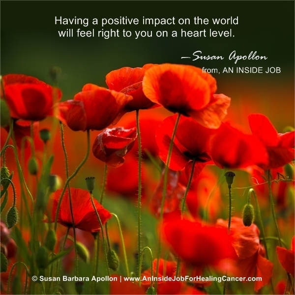 Having a positive impact on the world feels right on a heart level…