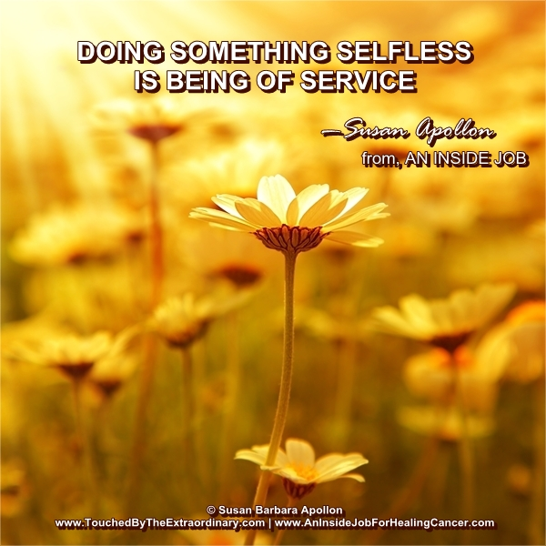 Doing something selfless is being of service…