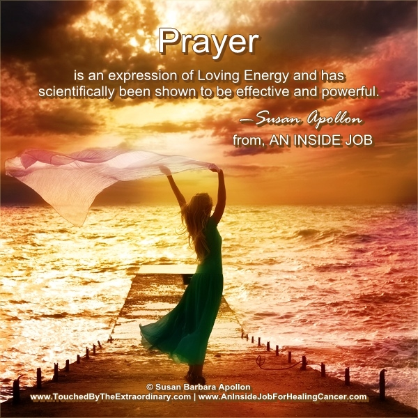 Prayer is an expression of Loving Energy…