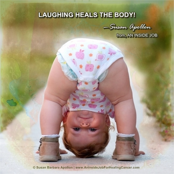Laughing Heals The Body…