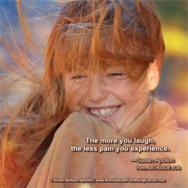 The more you Laugh the less pain you experience…