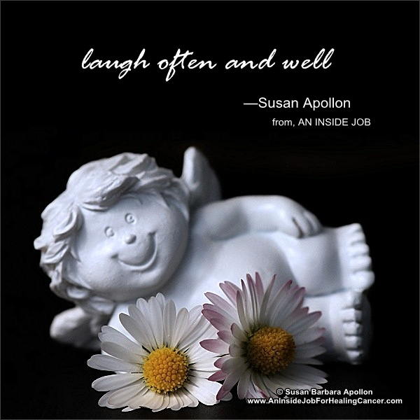 Laugh Often and Well…