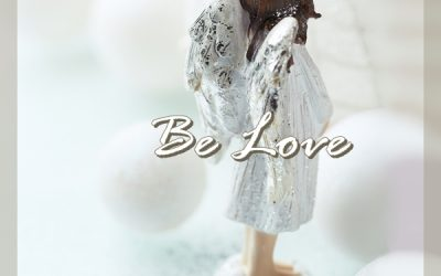 Choose To BE Love…