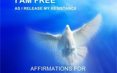 I AM FREE As I Release My Resistance…