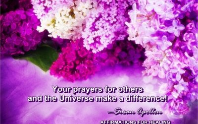 Prayers for Others and The Universe…