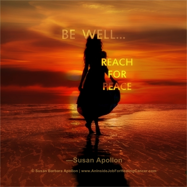 Be well… Reach for peace!