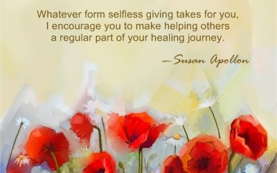 Whatever form selfless giving takes for you…