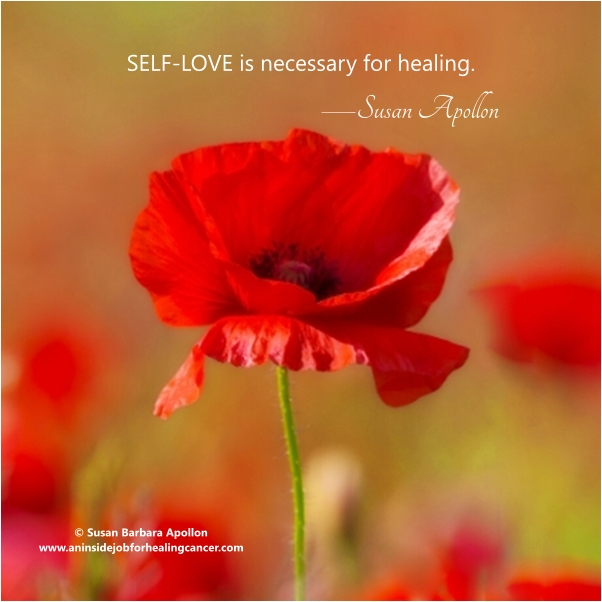 SELF-LOVE is necessary for healing.