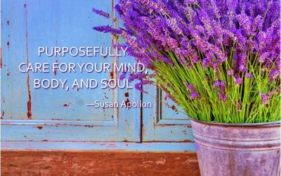 PURPOSEFULLY CARE FOR YOUR MIND, BODY, AND SOUL…