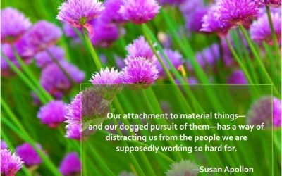 Our attachment to material things…